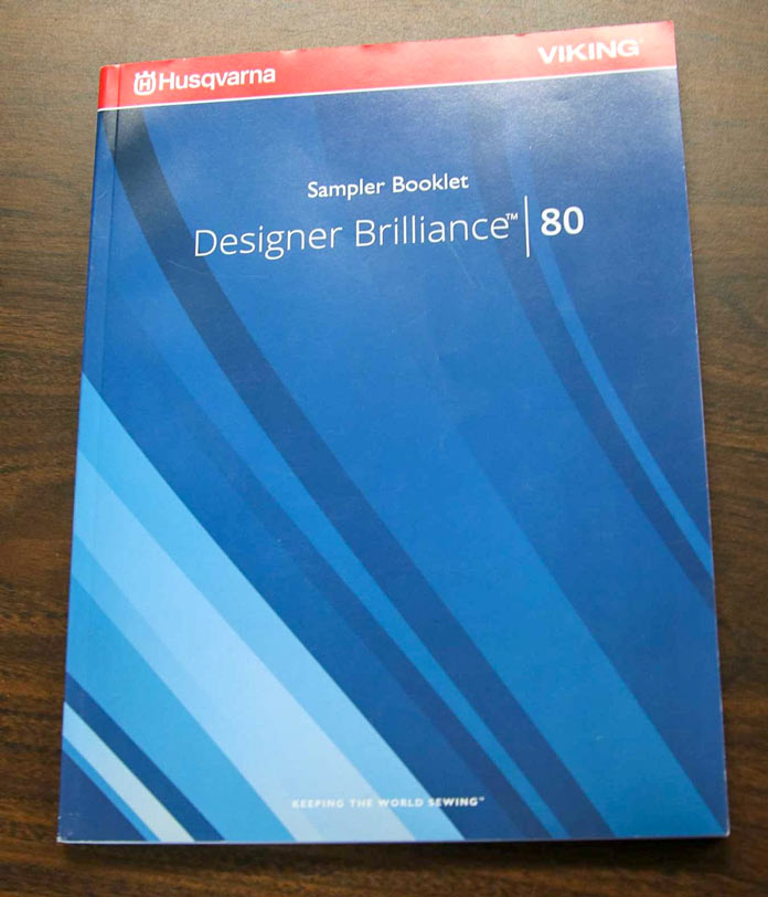 Sampler Booklet showcases all 565 built-in designs; using the HUSQVARNA VIKING Designer Brilliance 80 sewing machine