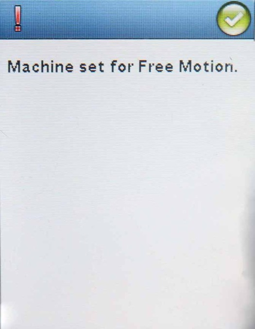 Pop up message to remind you the Sapphire 960Q is set for free motion