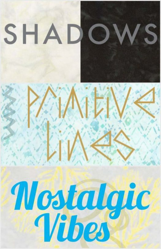 Northcott Banyan Batiks: Nostalgic Vibes, Primitive Lines and Shadows collections