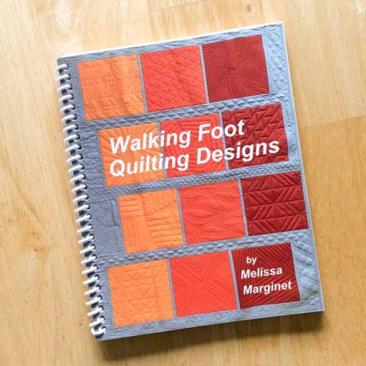 Walking Foot Quilting Designs by Melissa Marginet