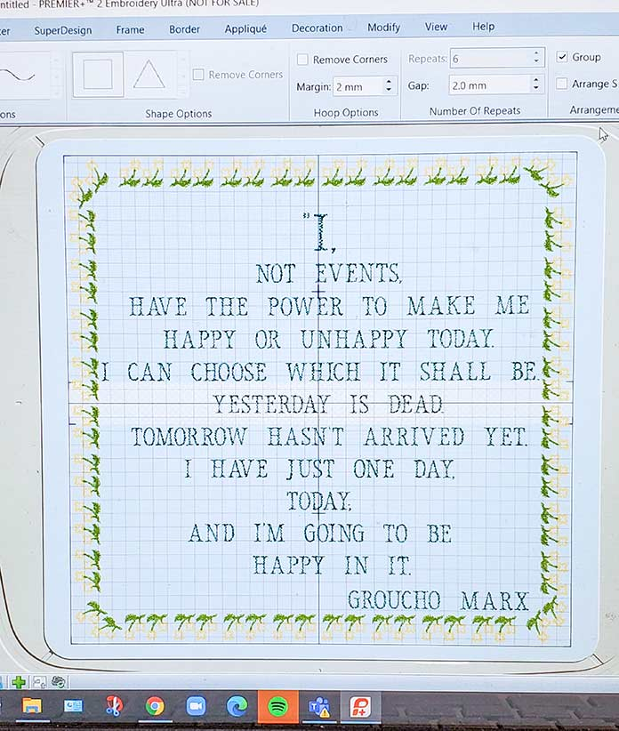 The inspirational quote as an embroidery design in the DESIGNER Majestic Hoop