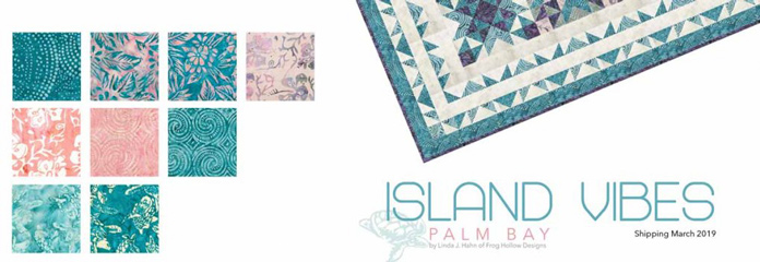 Fabrics from the Banyan Batiks Island Vibes collection in the Palm Bay colorway