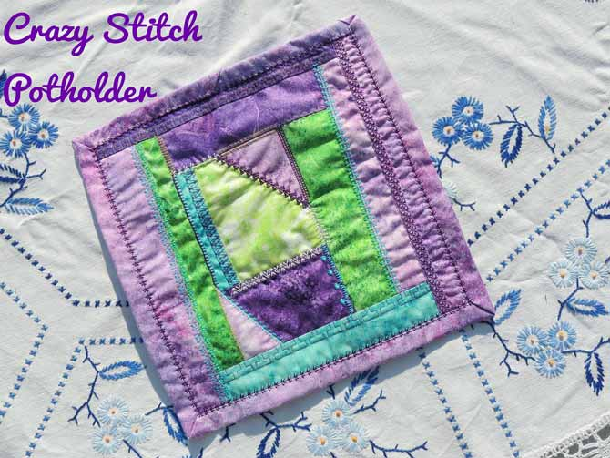 crazy stitch potholder using built in PFAFF stitches